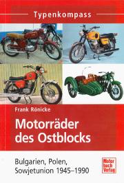 Frank Ronicke. Motorrader des Ostblocks 1945-1990.