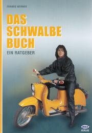 Erhard Werner. Das Schwalbe Buch.