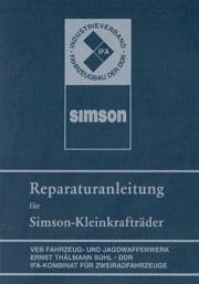 VEB Fahrzeug- und Jagdwaffenwerk Ernst Thalmann Suhl. Reparaturanleitung fur Simson - Kleinkraftrader der Typenreihen - S 50, KR 50, SR 4.
