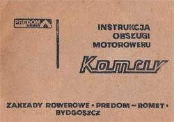 Zaklady Roverowe Predom - Romet. Instrukcja obslugi motoroweru Komar typ 2328, 2330, 2338, 2350, 2361.