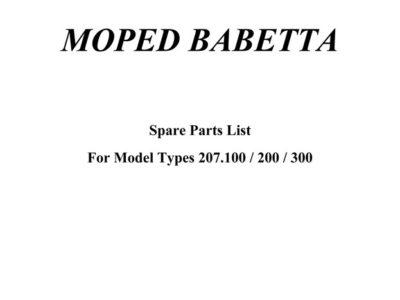 Moped «Babetta» 207.100 / 200 / 300. Spare parts list